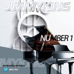 "JimmyKing – ""Number 1"" (Prod. By Samibond)"