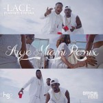 "VIDEO: Lace – ""Aiye Miami (Remix)"" ft. Reekado Banks & Pasuma"