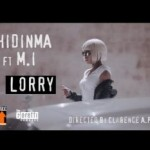 "Chidinma – ""Lorry"" f. M.I Abaga"
