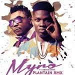 "Myro – ""Plantain (Remix)"" ft. Oritse Femi"