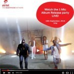 Airtel One Mic Vol. 1 Album Launch + Win VIP Tickets