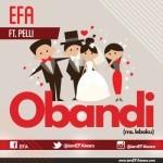 "Efa – ""Obandi"" ft. Pelli"