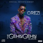 "Orezi Reveals ""The Gehn Gehn"" Album Art & Release Date"