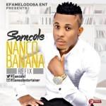 "Samcole – ""Nanko Banana (Refix)"""