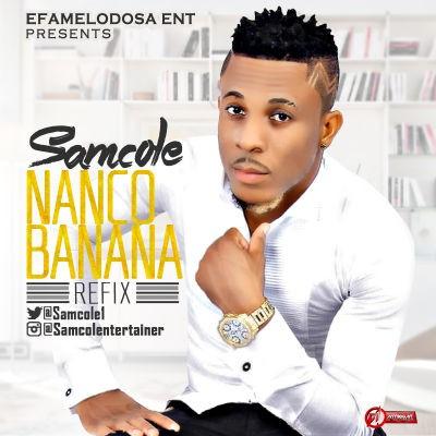 Samcole - Nanko Banana (Refix)-ART