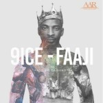 "9ice – ""Faaji"" (Prod. By DaPiano)"