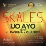 Skales – Ijo Ayo (Remix) ft. Pasuma & Olamide