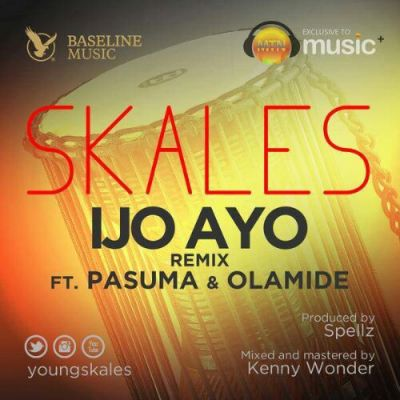 Skales – Ijo Ayo (Remix) ft. Pasuma & Olamide-ART