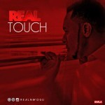 "Real – ""Touch"""
