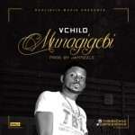 "V-Child – ""Munagigebi"" (Prod by JayPizzle)"