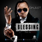 """Dialect – """"Blessing"""""""