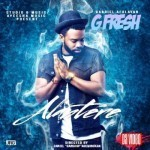"VIDEO: G-Fresh (Gabriel Afolayan) – ""Alantere"""
