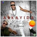 """Kcee – """"Alkayida"""" ft. Timaya (Prod. By Dr. Amir)"""