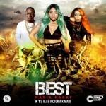 """Nadia Nakai – """"Best"""" Ft. M.I Abaga & Victoria Kimani"""