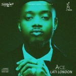 "Ace – ""Lati London"" (Prod by Shizzi)"