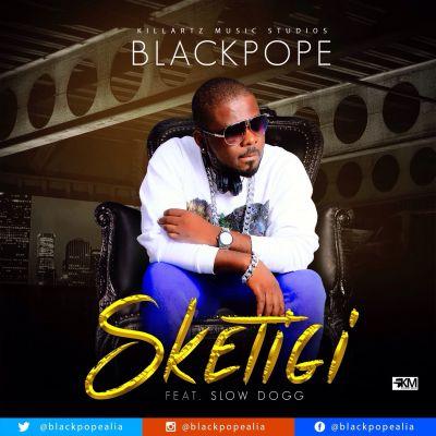 Black Pope - Sketigi ft. Slow Dogg-ART