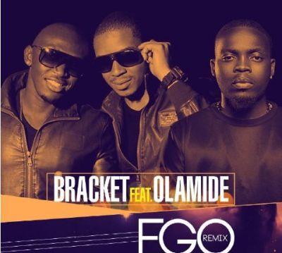 Bracket - Ego (Remix) ft. Olamide-ART