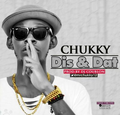 Chukky - Dis & Dat-Artwork