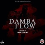 "Omar Sterling – ""Damba Flow"" (Prod. By Bali)"