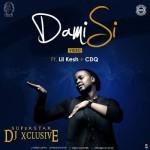 """VIDEO: DJ Xclusive – """"Dami Si"""" ft. Lil Kesh, CDQ"""