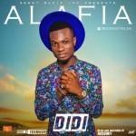 "Didi – ""Alafia"" (Prod by TeeMode)"