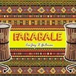 "CeeJay x Gr8man – ""Farabale"""