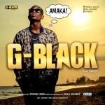 "G-Black – ""Amaka"" (Prod. By Young John)"