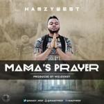 "HamzyWest – ""Mama's Prayer"""