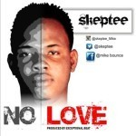 "SkepTee – ""No Love"""