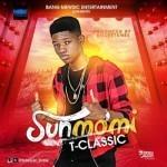 "T-Classic – ""Sunmomi"" (Prod. By Killertunes)"