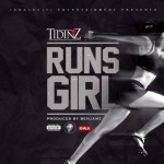 "Tidinz – ""Runs Girl"""