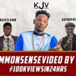 "VIDEO: KJV – ""Common Sense"""