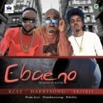 "Five Star Music – ""Ebaeno"" ft. Kcee, Harrysong & Skiibii"
