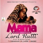 "Lord Ratti – ""Mama"" (Prod. By Killertunes)"