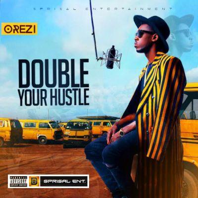 Orezi-Double-Your-Hustle