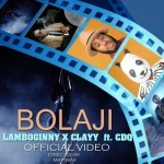 "VIDEO: Lamboginny & Clay – ""Bolaji"" ft. CDQ"