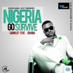 "VIDEO: Samklef – ""Nigeria Go Survive"" ft. Ichaba"