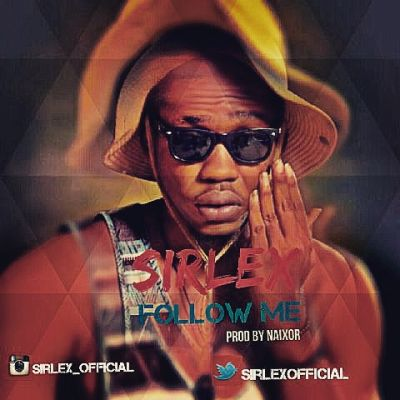 Sirlex - Follow Me-ART