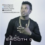"Smooth G – ""My Love"""