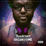 "VIDEO: Transcript – ""Dream With Me"""