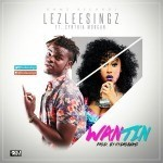 "VIDEO: LezleeSingz – ""Wantin"" ft Cynthia Morgan"