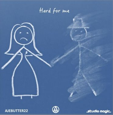 ajebutter22-hard-for-me