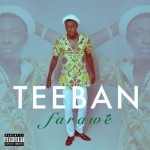 "Teeban – ""Farawe"" (Prod. By Mickey G)"