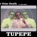 "VIDEO: Sir Victor Uwaifo – ""Tupepe"" ft. 2Face Idibia"