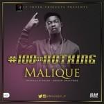 """Malique – """"#100orNothing"""""""