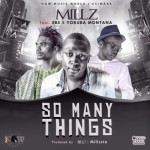 "Millz – ""So Many Things"" ft. YM & Ebs"