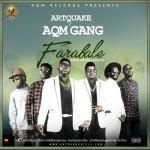 """Artquake x AQM Gang – """"Farabale"""""""