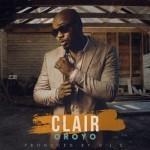 """Clair – """"Oroyo"""""""