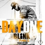 "Blink – ""Day One"" ft. Yung L (Prod. By LeriQ)"