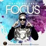 "Eddyaya – ""Focus"" (Prod by Jay Pizzle)"